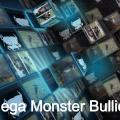 Mega Monster Bullies
